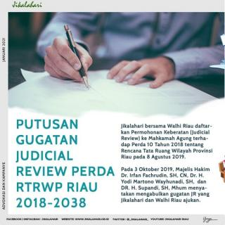 Gugatan Judicial Review Oleh LSM Riau Tentang Perda RTRW Dikabulkan Mahkamah Agung
